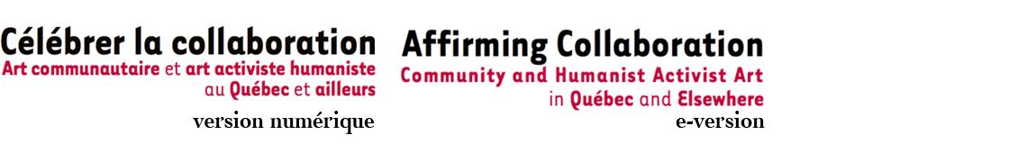 Célébrer la collaboration / Affirming collaboration